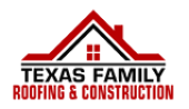 Texas Family Roofing and Construction